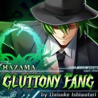 Gluttony Fang