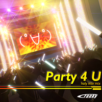 Party 4U -holy nite mix-