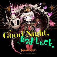 Good Night, Bad Luck.