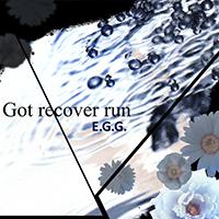 Got recover run