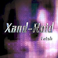 Xand-Roid